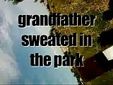 Grandfather Sweated